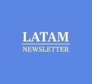 LATAM NEWSLETTER
